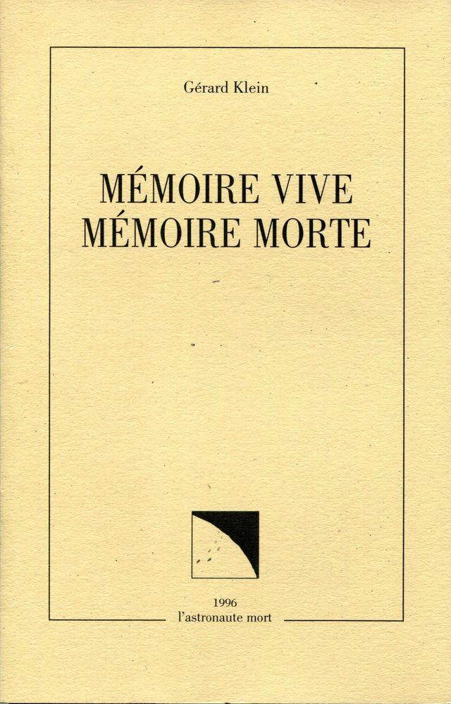 Mémoire vive, mémoire morte