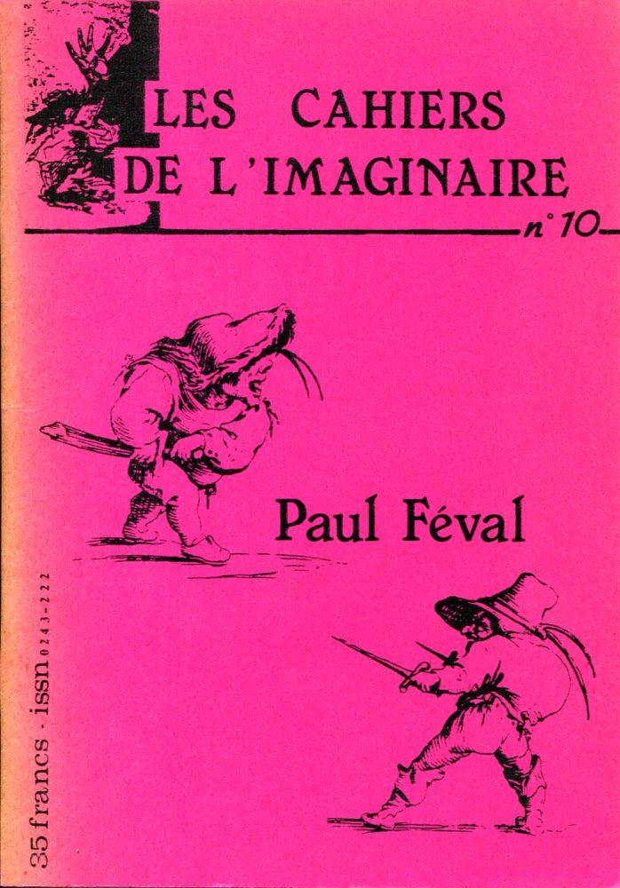 Les Cahiers de l'Imaginaire n° 10 : Paul Féval