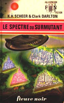 Le Spectre du surmutant
