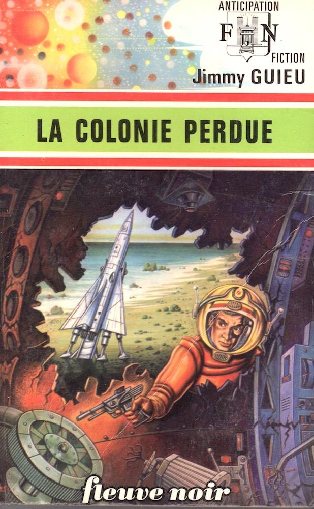 La Colonie perdue