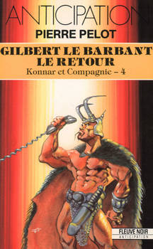 Gilbert le barbant - le retour