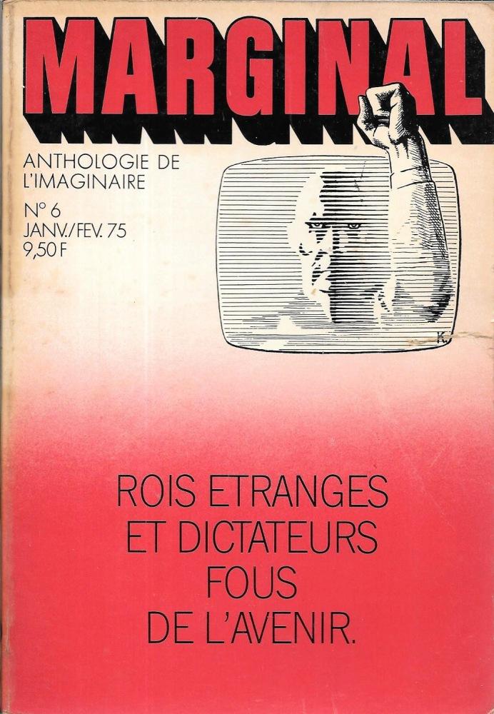 Rois étranges et dictateurs fous de l'avenir