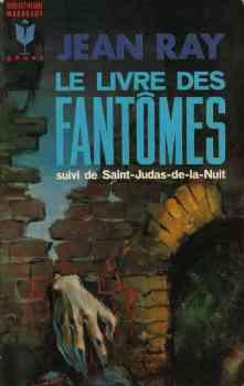 Le Livre des Fantômes suivi de Saint-Judas-de-la-Nuit