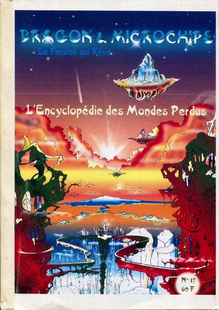 Dragon & Microchips n° 17 : L'Encyclopédie des Mondes Perdus