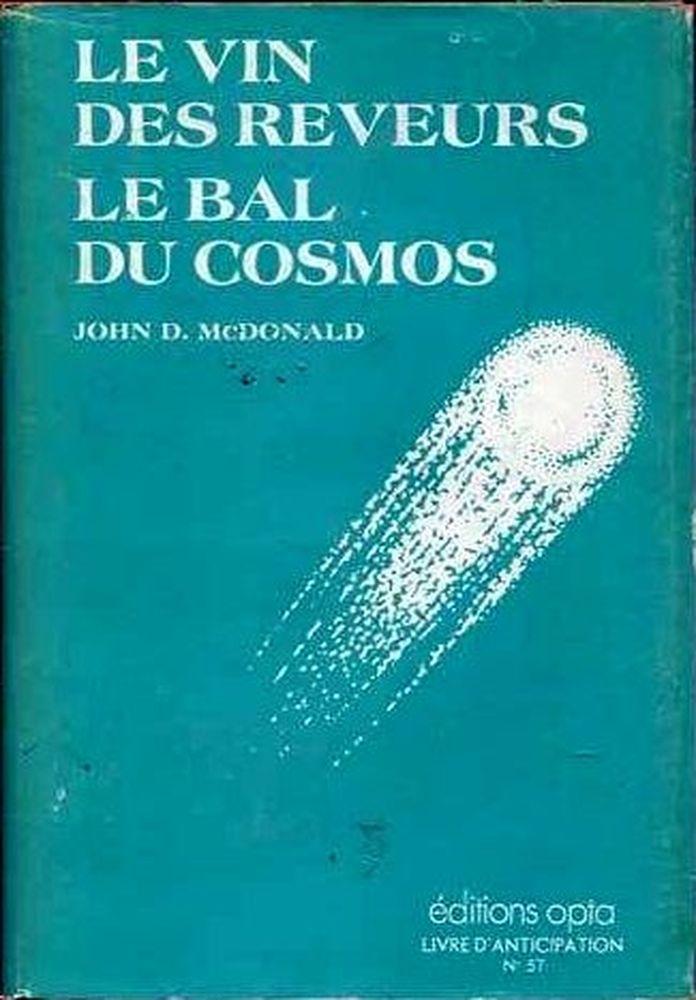 Le Vin des rêveurs / Le Bal du cosmos