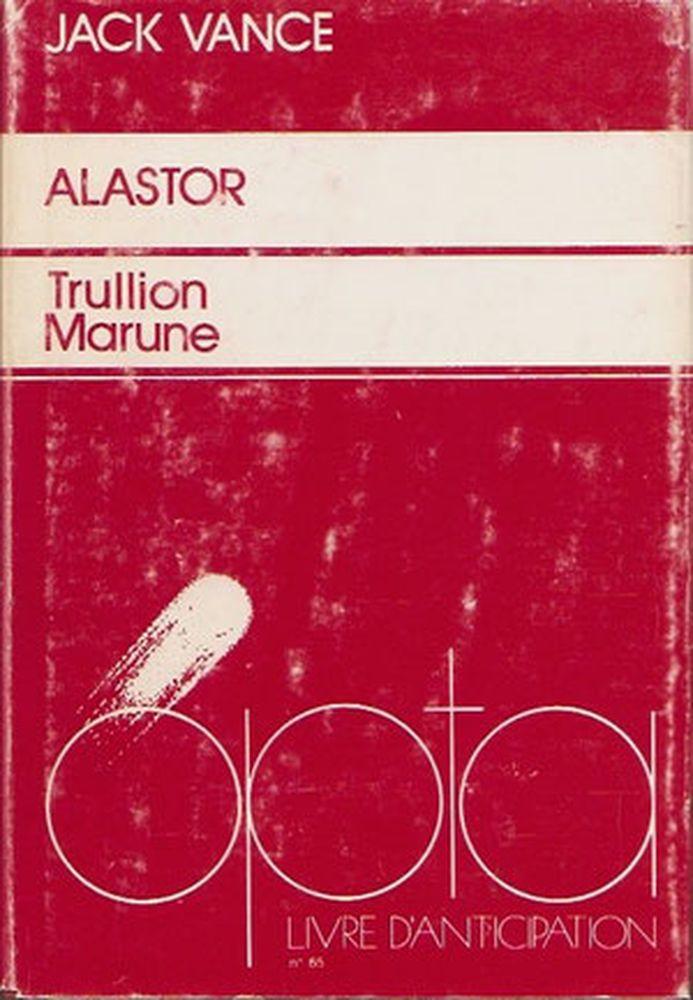 Alastor : Trullion - Marune