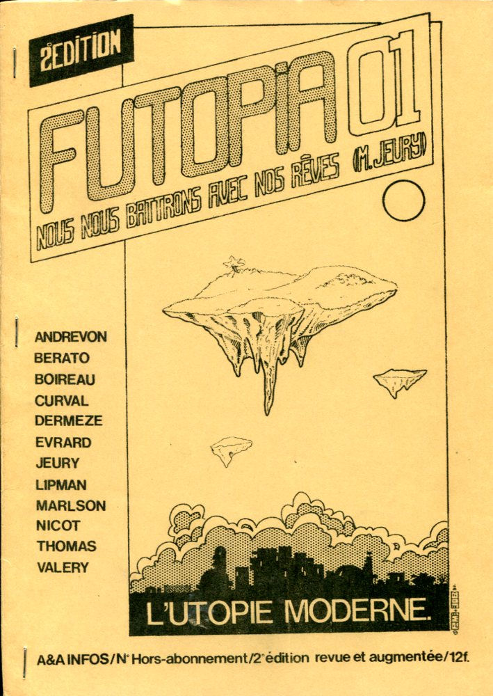 Futopia 01 : l'utopie moderne
