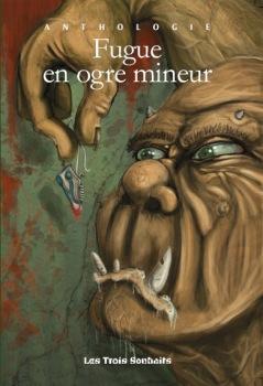 Fugue en Ogre Mineur