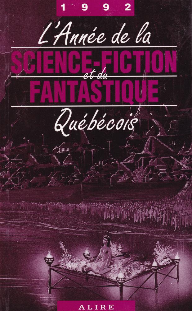 L'Année de la Science-Fiction et du Fantastique Québécois 1992