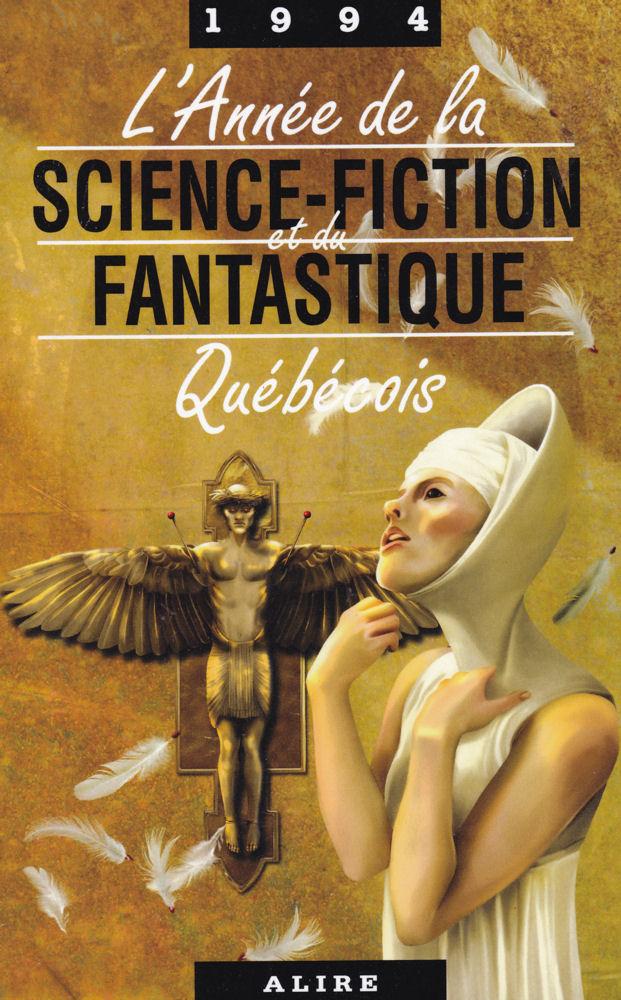 L'Année de la Science-Fiction et du Fantastique Québécois 1994