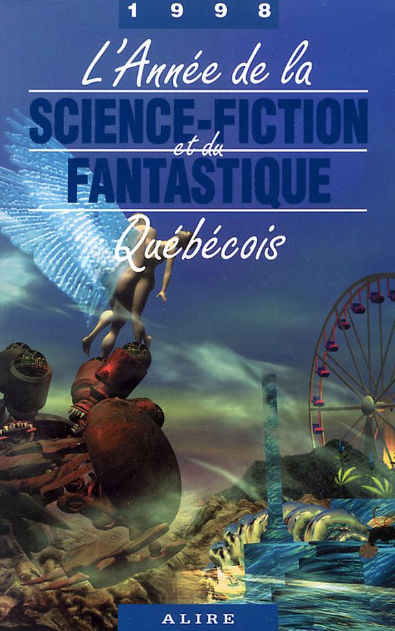 L'Année de la Science-Fiction et du Fantastique Québécois 1998