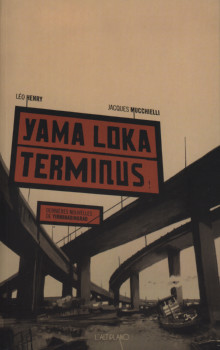 Yama Loka Terminus - dernières nouvelles de Yirminadingrad