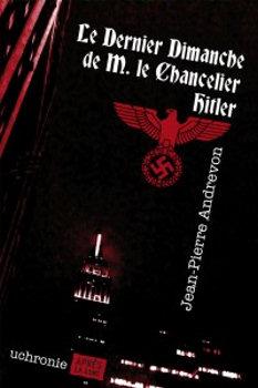 Le Dernier dimanche de M. le Chancelier Hitler