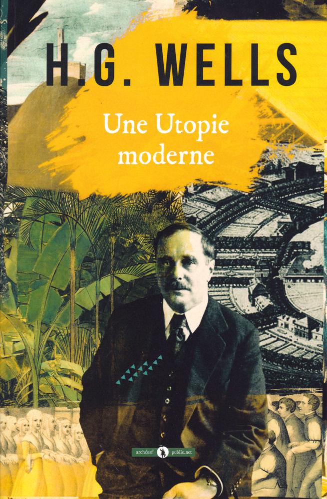 Une utopie moderne