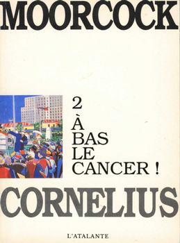 A bas le cancer !