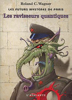 Les Ravisseurs quantiques
