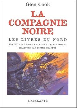La Compagnie noire - Les livres du Nord