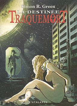 Traquemort : La destinée