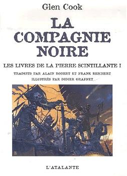 La Compagnie noire - Les livres de la pierre scintillante