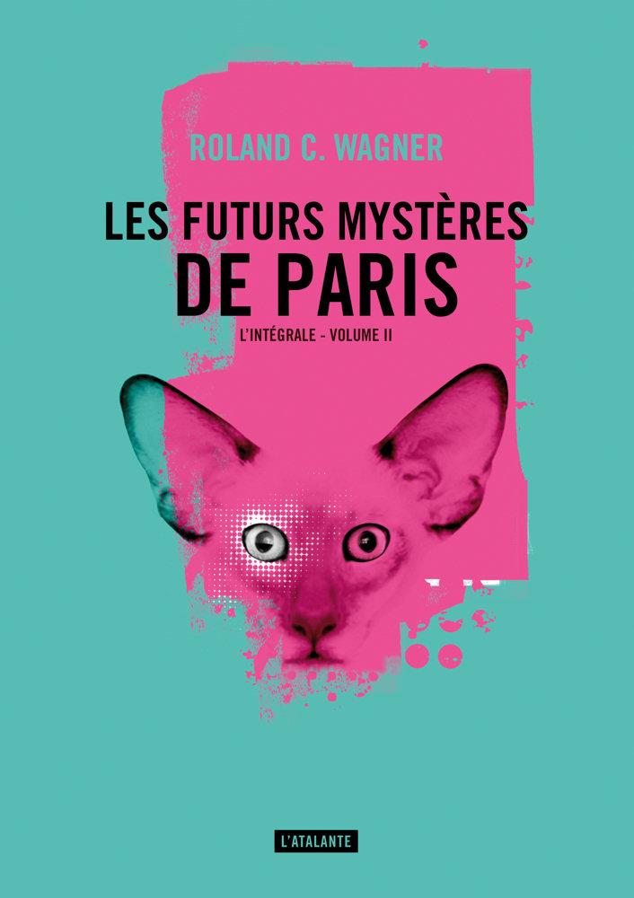 Les Futurs mystères de Paris - l'intégrale, volume II