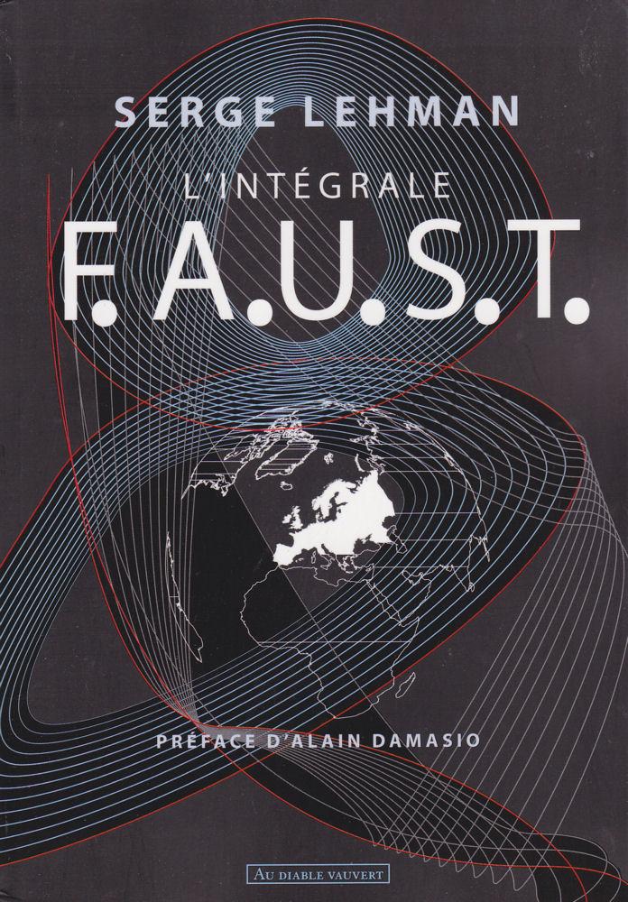 F.A.U.S.T. L'Intégrale