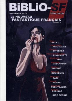 Biblio-SF hors-série n° 3 : Le Nouveau Fantastique Français - volume 1