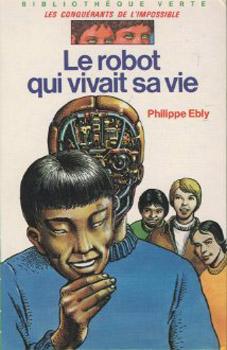 Le Robot qui vivait sa vie