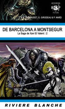 De Barcelona à Montségur