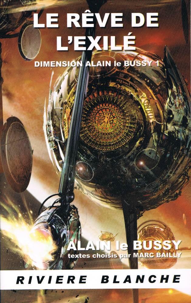 Le Rêve de l'Exilé - Dimension Alain le Bussy