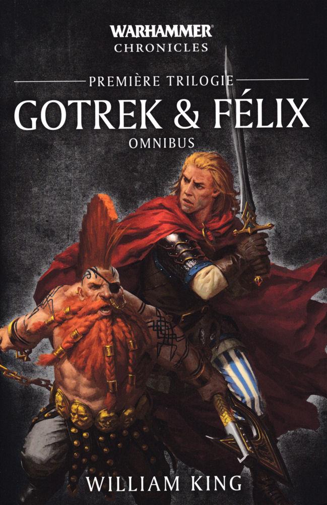 Gotrek & Félix - Première Trilogie