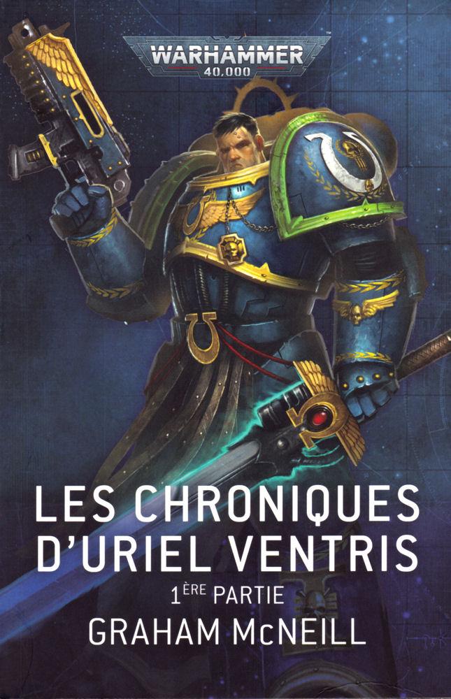 Les Chroniques d'Uriel Ventris - 1ère partie