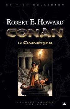 Conan le Cimmérien. Premier volume : 1932-1933