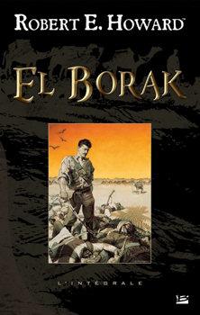 El Borak - L'Intégrale