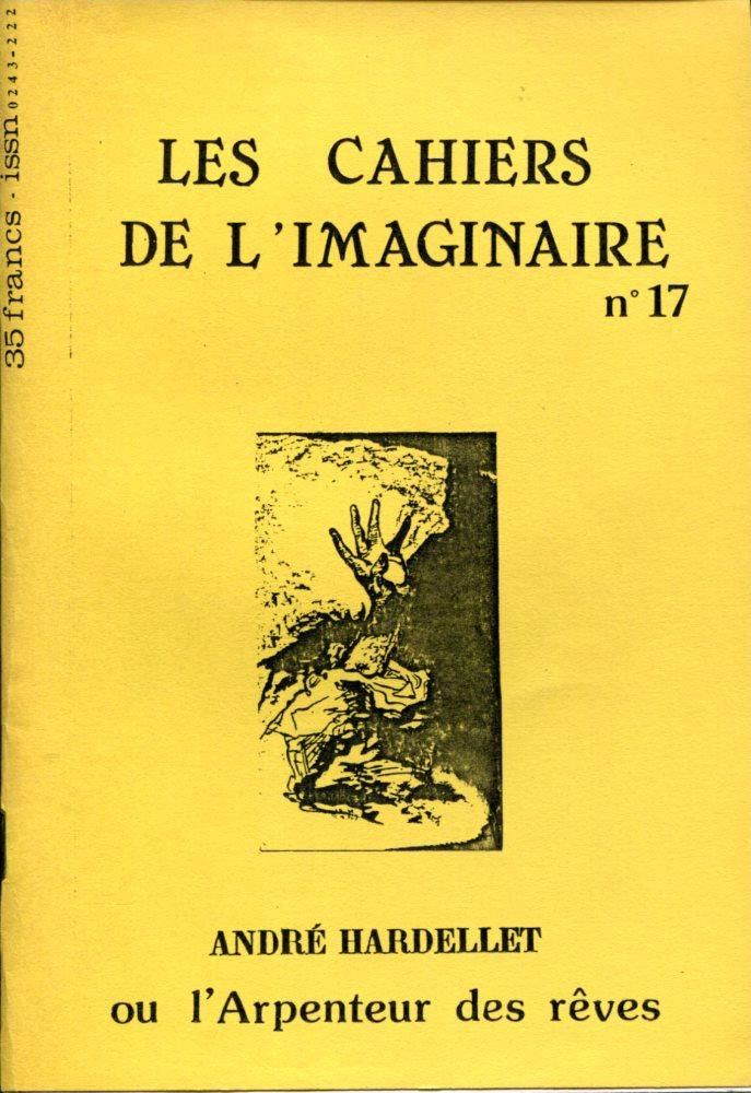 Les Cahiers de l'Imaginaire n° 17 : André Hardellet ou l'arpenteur des rêves