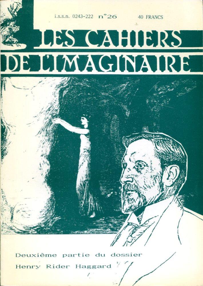 Les Cahiers de l'Imaginaire n° 26 : H. Rider Haggard (2)