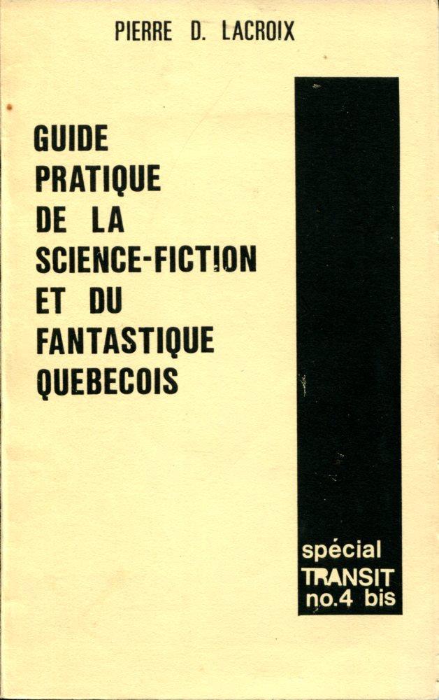 Carfax-bis n° 4 : Guide pratique de la science-fiction et du fantastique québécois