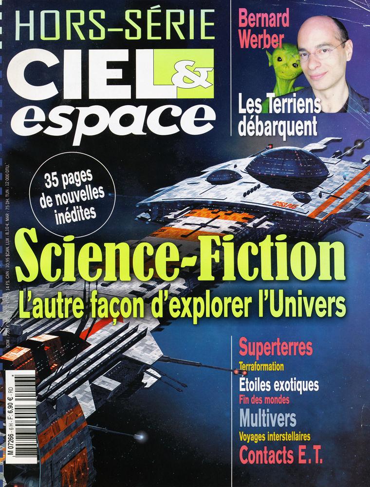 Ciel & Espace : Science-Fiction, l'autre façon d'explorer l'univers