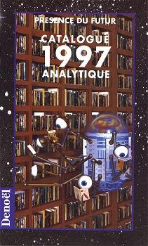 Présence du futur - Catalogue analytique 1997
