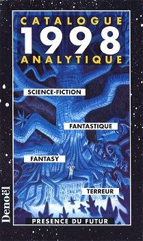 Présence du futur - Catalogue analytique 1998