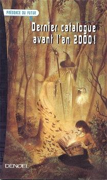 Présence du futur - Dernier catalogue avant l'an 2000 !