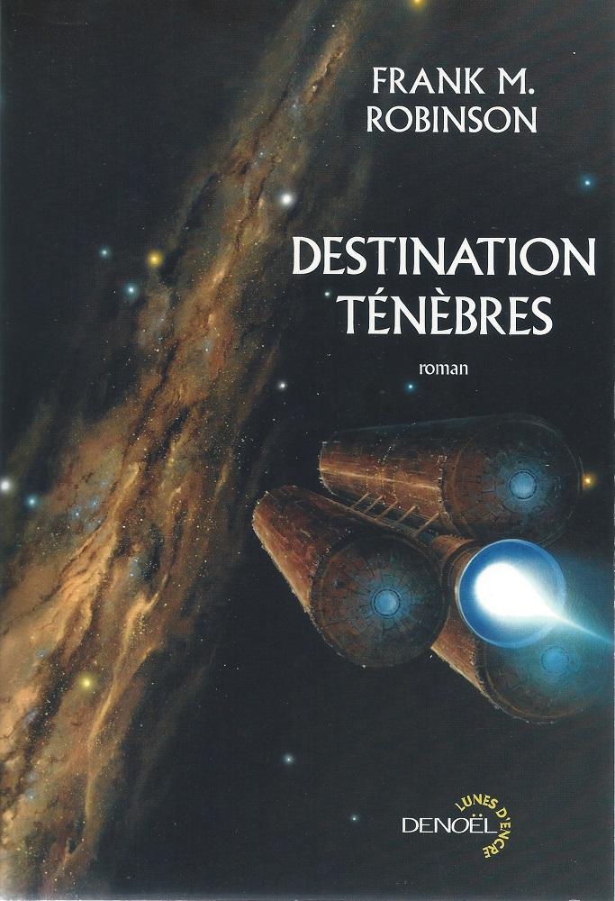 Destination Ténèbres