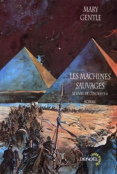 Les Machines sauvages