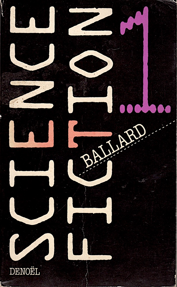 Science-Fiction 1 : Ballard