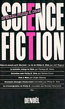 Science-Fiction 7/8 : spécial Philip K. Dick