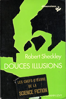 Douces illusions
