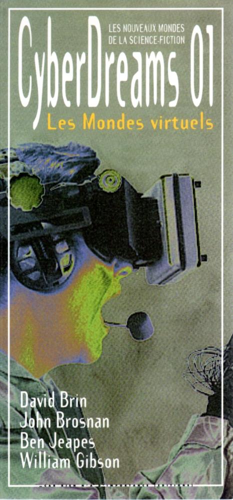 CyberDreams 01 : Les mondes virtuels