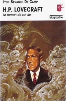H.P. Lovecraft, le roman de sa vie