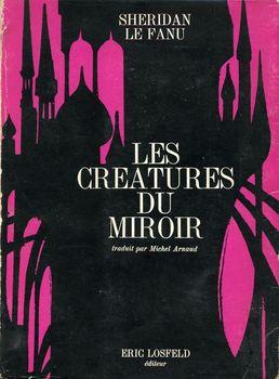 Les Créatures du miroir ou Les Papiers du Docteur Hesselius