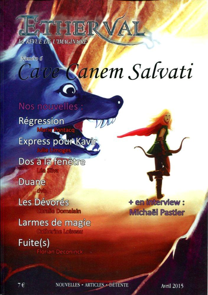 Etherval n° 6 : Cave Canem Salvati