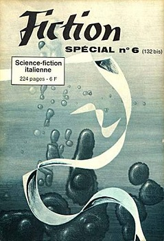 Fiction spécial n° 6 : Anthologie de la science-fiction italienne